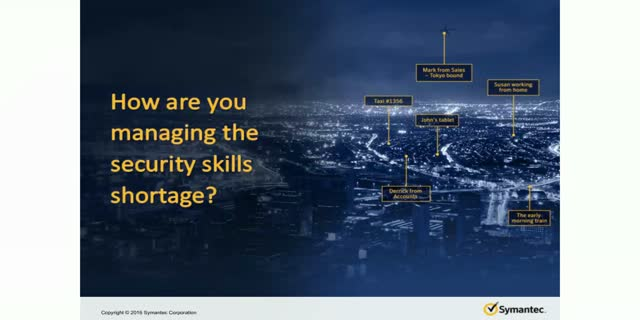 How are you managing the security skills shortage?