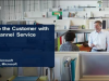 Power to the Customer with Omni-Channel Service