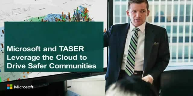 Microsoft and TASER Leverage the Cloud to Drive Safer Communities