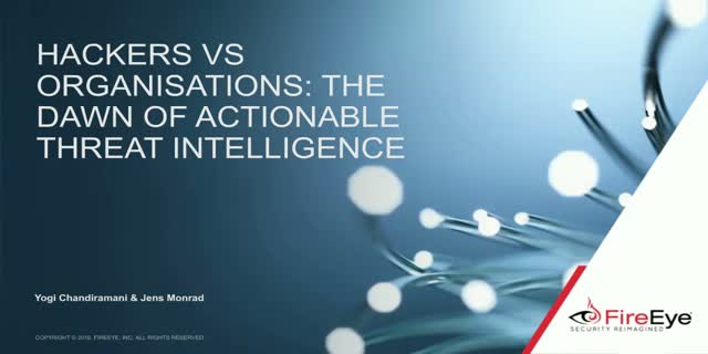 Hackers vs Organisations: The Dawn of Actionable Threat Intelligence