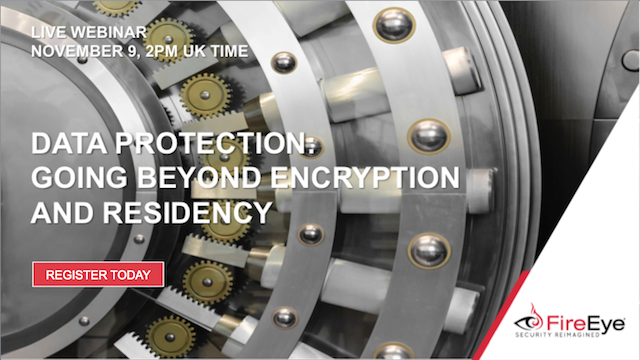Data Protection: Going Beyond Encryption and Residency