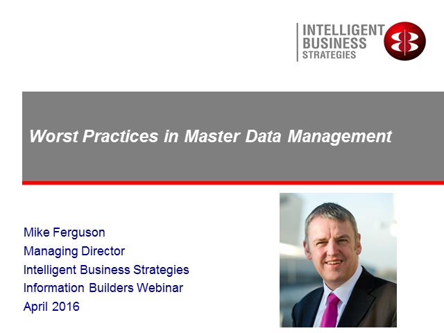 Worst Practices in Master Data Management