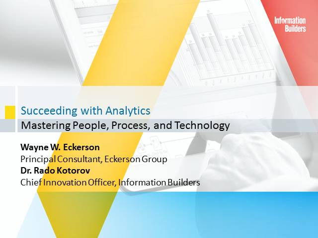 Succeeding With Analytics: Mastering People, Process, and Technology