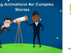Using Animations for Complex Stories [EMEA Edition]