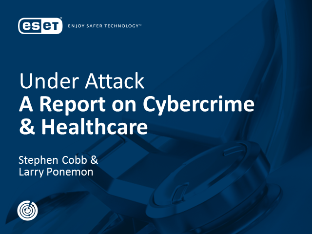 Webinar: Under Attack: A Report on Cybercrime and Healthcare