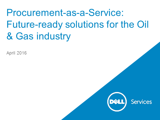 Procurement-as-a-Service: Future-ready solutions for the Oil & Gas industry
