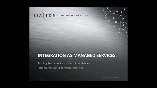 Integration as Managed Services: Turning Resource Scarcity into Abundance
