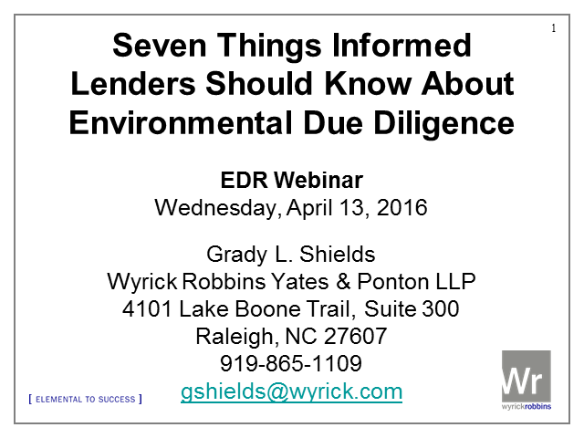 Seven Things Informed Lenders Should Know About Environmental Due Diligence