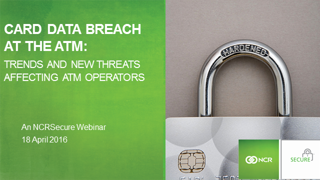 Card Data Breach at the ATM: Trends and new threats affecting ATM operators