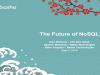 The Future of NoSQL: Towards and Enterprise Ready Solution 9.01.2015
