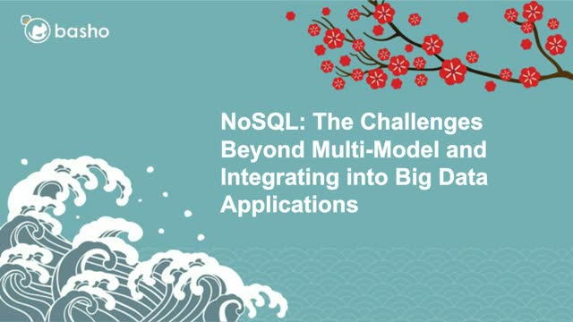 NoSQL: Beyond Multi-Model and Integrating Into Big Data Applications