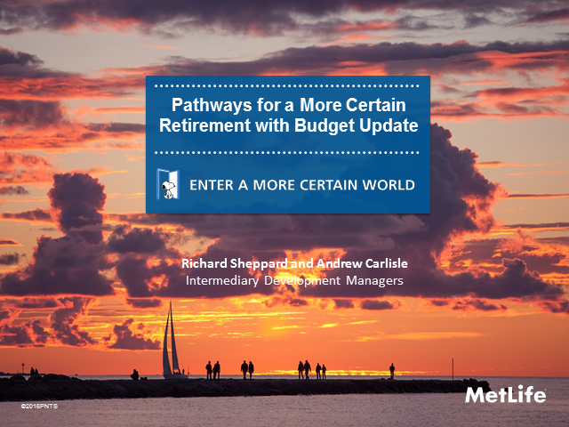 Pathways for a More Certain Retirement with Budget Update
