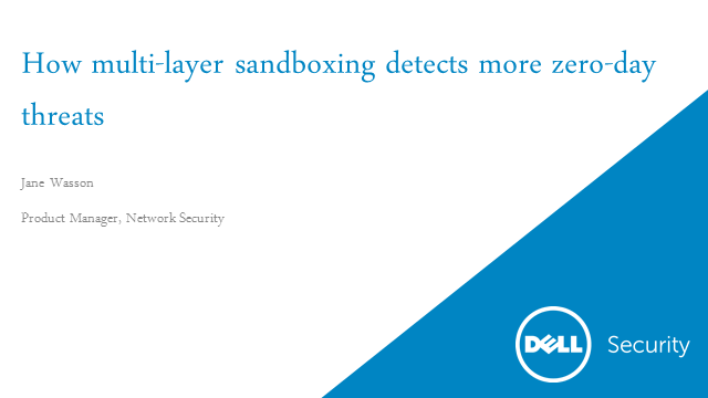 How multi-layer sandboxing detects more zero-day threats