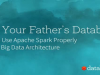 Not Your Father's Database