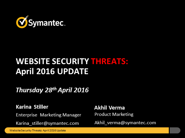 Symantec Monthly Threat Webinar - April update