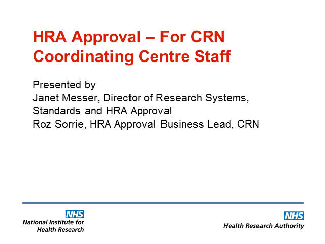HRA Approval - what it means for the NIHR CRN Coordinating Centre