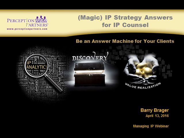 Magic IP Strategy Answers for IP Counsel