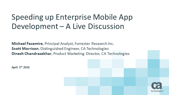 Speeding Up Enterprise Mobile Development Featuring Forrester Research, Inc.