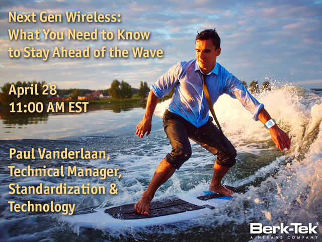 Next Gen Wireless: What You Need to Know to Stay Ahead of the Wave