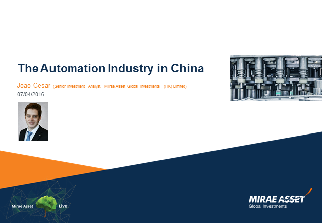 Mirae Asset Live - The Automation Industry in China