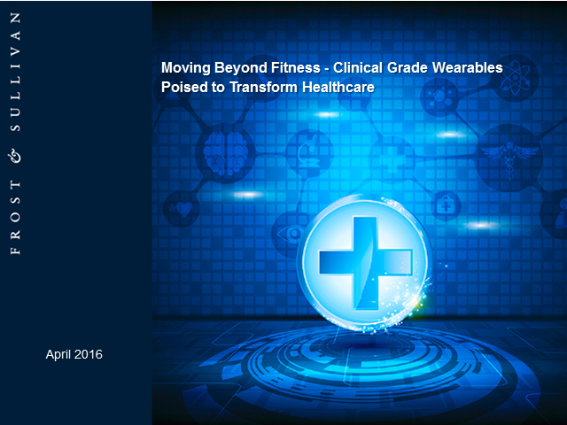 Moving Beyond Fitness - Clinical Grade Wearables Poised to Transform Healthcare