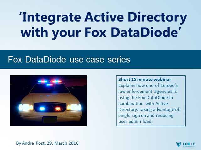 'Seamless integration of Active Directory with the Fox DataDiode!'
