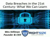 Data Breaches in the 21st Century: What We Can Learn?