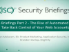 Part 2: The Rise of Automated Attacks – Take Back Control of Your Web Accounts