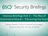 Briefings Part 3: The Rise of Automated Attacks – Dissecting the Event