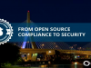 From Open Source Compliance to Security – Protect With Black Duck