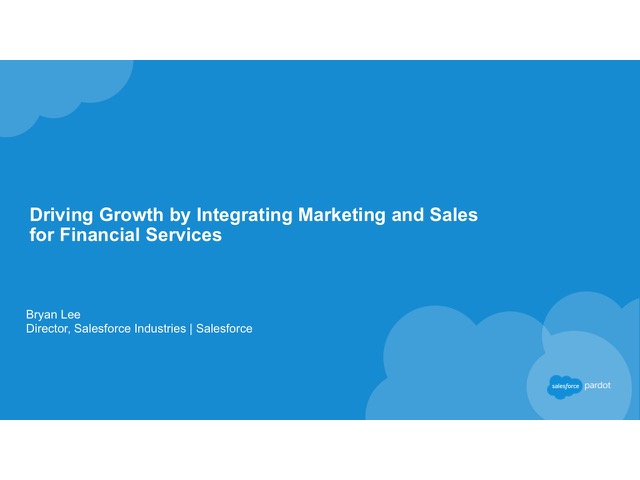 Driving Growth by Integrating Marketing and Sales for Financial Services