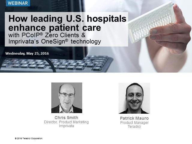 How U.S. hospitals Enhance Patient Care with PCoIP & Imprivata technology