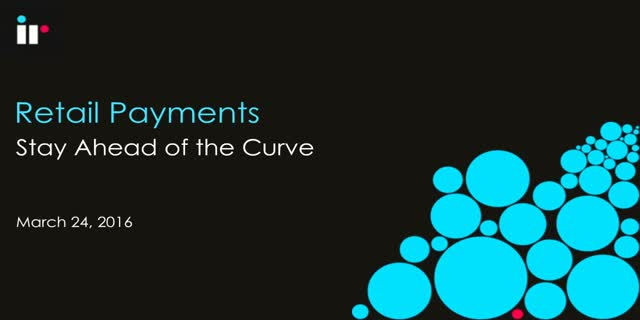 Retail Payments: Stay Ahead of the Curve