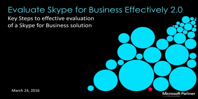 Evaluating Skype for Business 2.0