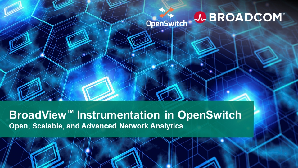 BroadView™ Instrumentation in OpenSwitch