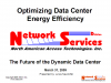 Optimizing Energy Efficiency in the Data Center