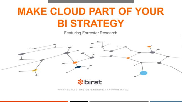 Make Cloud part of your BI strategy - with Forrester Research
