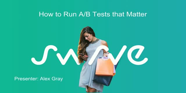 How To Run A/B Tests That Matter