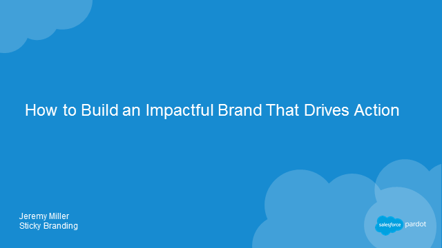 How to Build an Impactful Brand That Drives Action