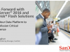Flash Forward with SQL Server 2016 and SanDisk Flash Solutions