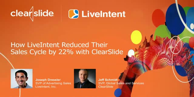 How LiveIntent Reduced Their Sales Cycle by 22% with ClearSlide