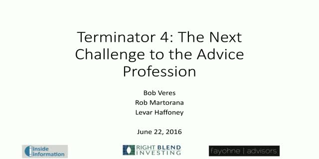 Terminator 4: The Next Challenge to the Advice Profession