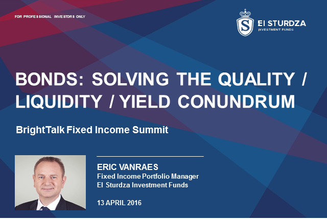 "Bonds: Solving the ""quality/liquidity/yield"" conundrum"