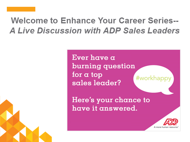 Enhance Your Career Series: ADP's Top Sales Performers Live Q&A