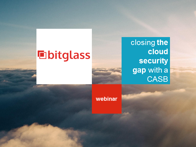 Closing the Cloud Security Gap with a Cloud Access Security Broker (CASB)