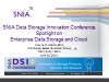 SNIA Innovation Conference  - Spotlight on Enterprise Data Storage and Cloud
