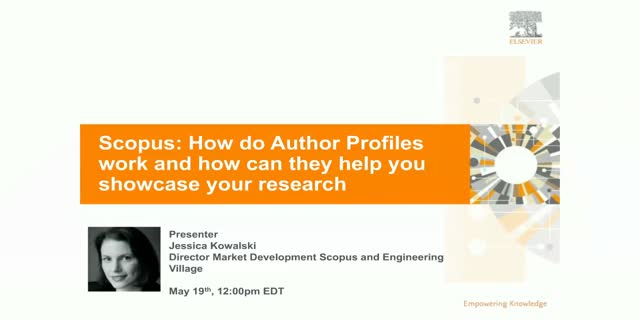 Scopus: How Author Profiles work and how they can help showcase your research