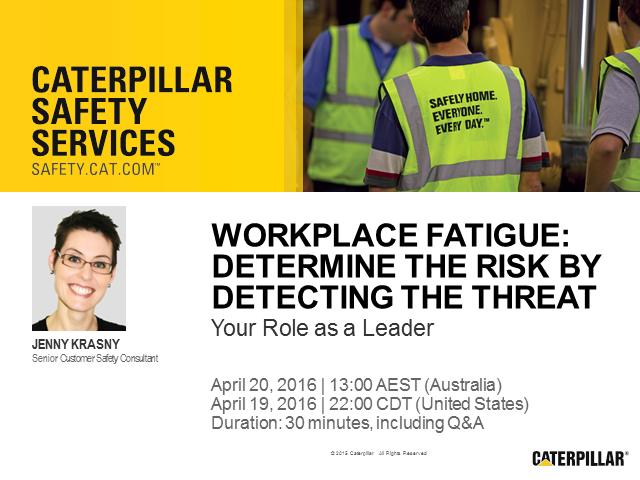 Workplace Fatigue: Determine the Risk by Detecting the Threat