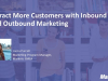 Attract More Customers with Inbound and Outbound Marketing
