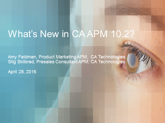 What's New in APM 10.2 – Taming your complex application environments